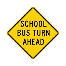 S3-2 School Bus Turn Ahead Sign Yellow - 30 x 30 - 10 Year 3M Warranty.