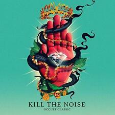 Kill The Noise - Occult Classic (NEW CD)