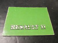Livret Manuel Utilisation et Entretien Renault 11 Used Original Vintage Handbook
