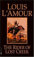 The Rider of Lost Creek by Louis LAmour