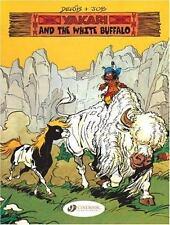 Yakari and the White Buffalo, Job, Good Book