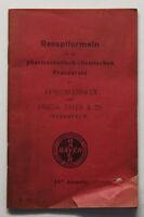Orig. Prospekt Receptformeln für die pharm. Praeparate der Farbenfabrik 1906 sf