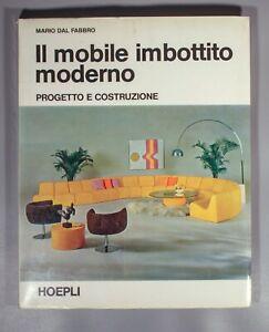 scarce Il mobile imbottito moderno Mario Dal Fabbro modern furniture 1972  italy