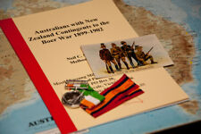 Australians With New Zealand Contingents to the Boer War 1899-1902. Neil C Smith