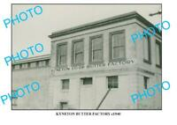6 x 4 PHOTO OF OLD KYNETON BUTTER FACTORY c1940 VIC