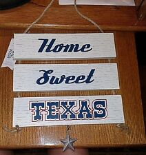 "Wooden 3 Piece ""Home Sweet Texas"" Plaque with Dangling Star, #1"
