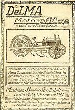 DeLMA Berlin MOTORPFLÜGE  Historische Reklame von 1920