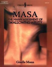 MASA: The Mann Assessment of Swallowing Ability (Dysphagia Series) by Mann, Gis