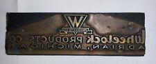 Wheelock Products Co. Adrian, Mi. Print Block Metal Wood base [1501]