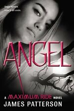 Angel: A Maximum Ride Novel by James Patterson