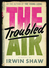 Irwin Shaw / The Troubled Air First Edition 1951