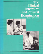 CLINICAL INTERVIEW & PHYSICAL EXAMINATION James C Guckian **GOOD COPY**