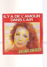disque 45 tours bruna giraldi - il y a de l'amour dans l'air -- l'erreur --