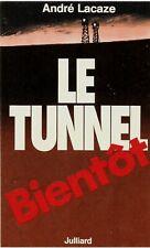 Adhésif Autocollant Publicitaire LE TUNNEL par André LACAZE. Ed. Julliard. TBE