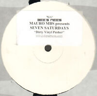 Mauro m. B.S.Presents SEVEN SATURDAYS ‎– Dirty Vinyl Schieber - Bee's Nees