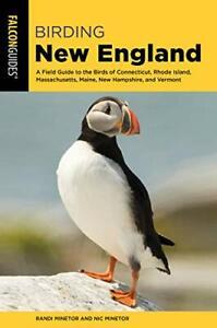Birding New England by Randi Minetor (Paperback, 2019)