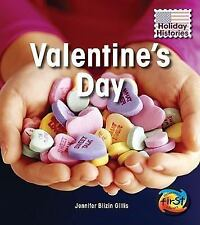 Valentines Day (Holiday Histories (2nd Edition))-ExLibrary