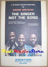 GIBSON BROTHERS the singer not the song RARO SPARTITO SINGOLO no cd lp dvd mc