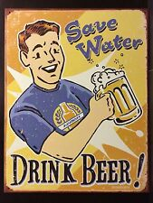 SaVe Water Drink Beer TIN SIGN Bar Metal Pub Wall Decor Shop
