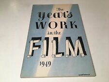 The Year's Work In The Film: 1949 UK Film Industry Review British Council Annual