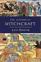 NEW History Of Witchcraft By Lois Martin Paperback Free Shipping