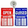 OPEN CLOSED BUSINESS HOURS SIGN Store Window New 35 X 24 cm