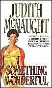 Something Wonderful By Judith McNaught. 9780552134781