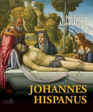 Johannes Hispanus (Edizioni Delmiglio 2017) di Stefania Castellana