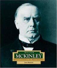 William McKinley: America's 25th President (Encyclopedia of Presidents-ExLibrary
