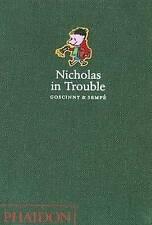Nicholas in Trouble (2008, HARDCOVER, 9780714848136) Rene Goscinny & Jean Sempe.