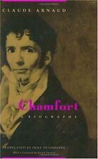 Chamfort: A Biography