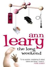 The Long Weekend: A Surprised American Mother in England By Ann Leary