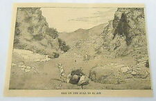 1884 magazine engraving ~ PASS ON THE ROAD TO EL AIN, camels ~ Sudan