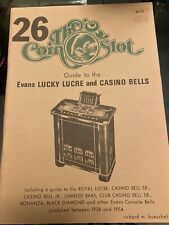 The Coin Slot Guide Catalog: # 26 Evans Lucky Lucre Casino And Bells