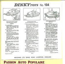 DINKY TOYS 104 : CAPTAIN SCARLET SPV notice repro / Instruction Leaflet