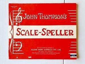 JOHN THOMPSON'S SCALE - SPELLER VINTAGE SHEET MUSIC