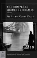The Complete Sherlock Holmes, Volume I (Barnes & Noble Classics Series): ...