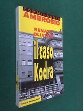 Renato OLIVIERI - IL CASO KODRA Oscar Gialli/246 (1991) Libro Comm. AMBROSIO