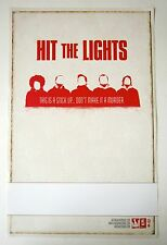Hit The Lights *This Is A Stick Up Don't Make It a Murder* Promo Poster RARE OOP