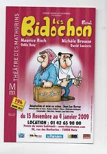 Carte postale pour le spectacle LES BIDOCHONS de BINET. 2009. état neuf