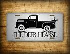 The Deer Hearse Redneck Truck License Plate Hunting Deer & Vintage Trucks Themed