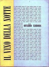 Osvaldo Ramous = IL VINO DELLA NOTTE con dedica dell'autore