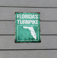 Florida's Turnpike Highway Road Street State Retro Metal Sign  10x12 SS232