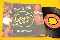 "OPUS 7"" LIVE IS LIFE ORIG GERMANY 1984 EX !!!!!!!!!!!!!!!!!!!!"