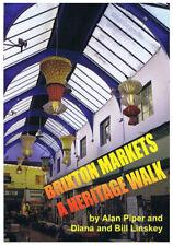 Brixton Local History - Brixton Markets a Heritage Walk