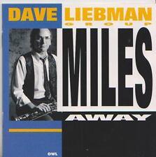 DAVID LIEBMAN GROUP  CD  MILES AWAY