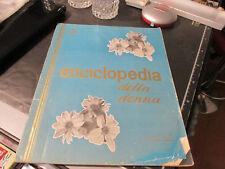 ENCICLOPEDIA DELLA DONNA - 2 VOLUME - FRATELLI FABBRI EDITORI - 03/11/1962
