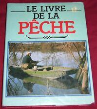 LE LIVRE DE LA PECHE / RENE ROUGERON