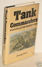 BOOK HB Tank Commanders by G Forty WW1 to the Present op 1993 1st Edition