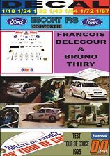 Decal Ford Escort Rs Cosworth Delecour/Thiry Test T. Corse 1995 (12)